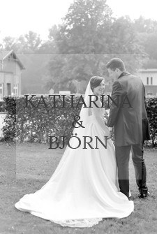 Katharina & Bjorn /WEDDING