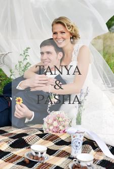 Tanya & Pasha 2013 / WEDDING /